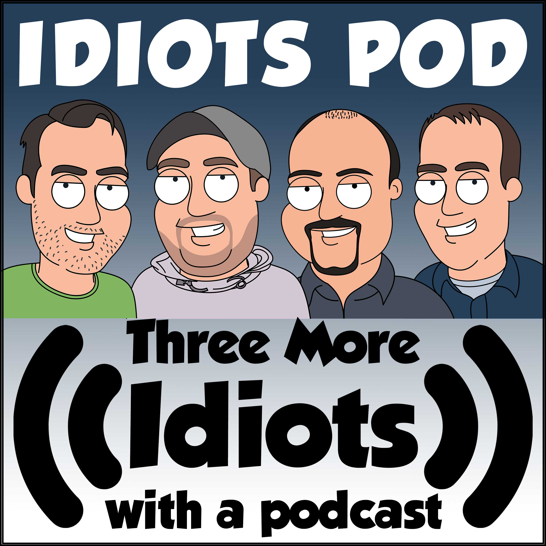 Idiots Podcast